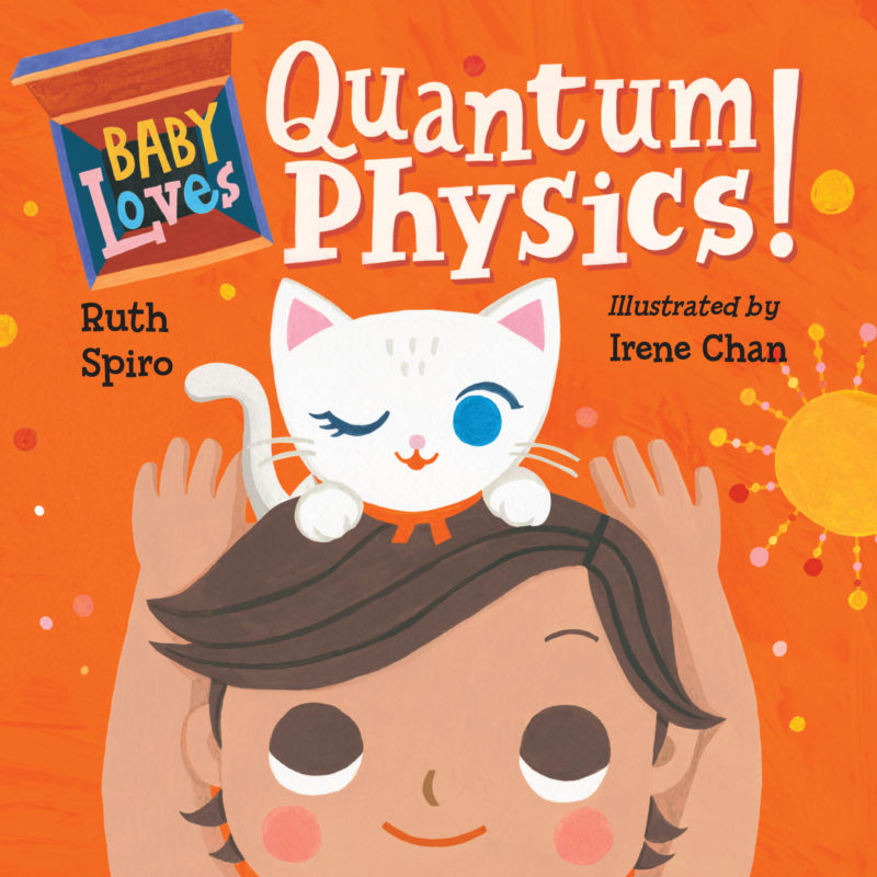 Baby Loves Quantum Physics