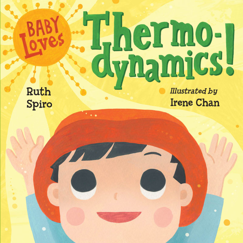 Baby Loves Thermodynamics