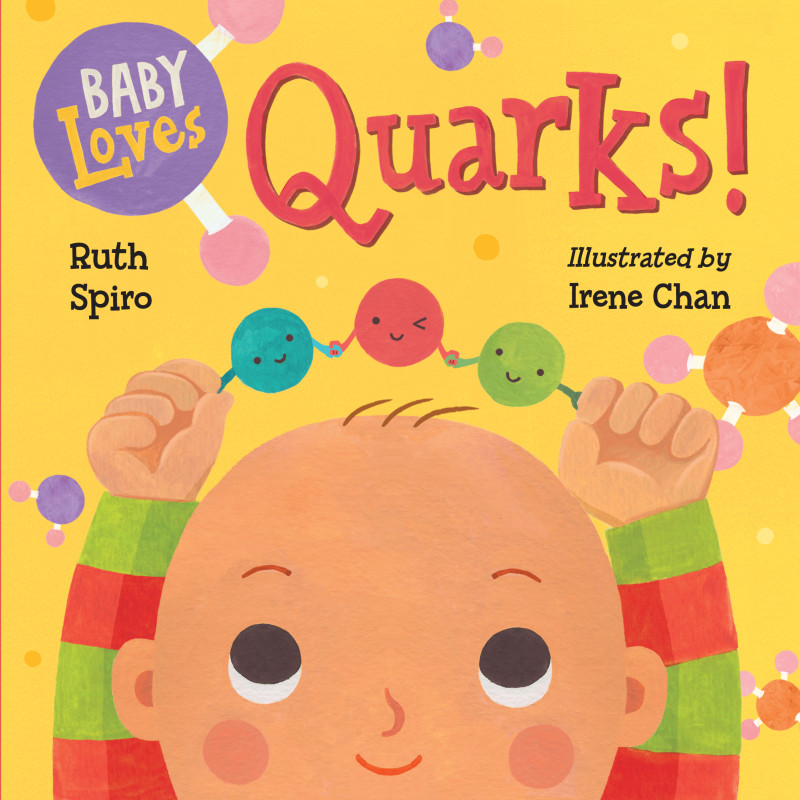 Baby Loves Quarks